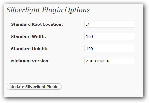 Silverlight for WordPress default settings